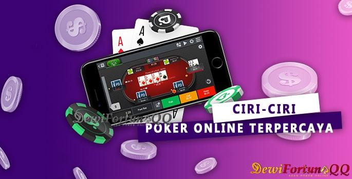 Ciri-Ciri Situs Poker Online Terpercaya